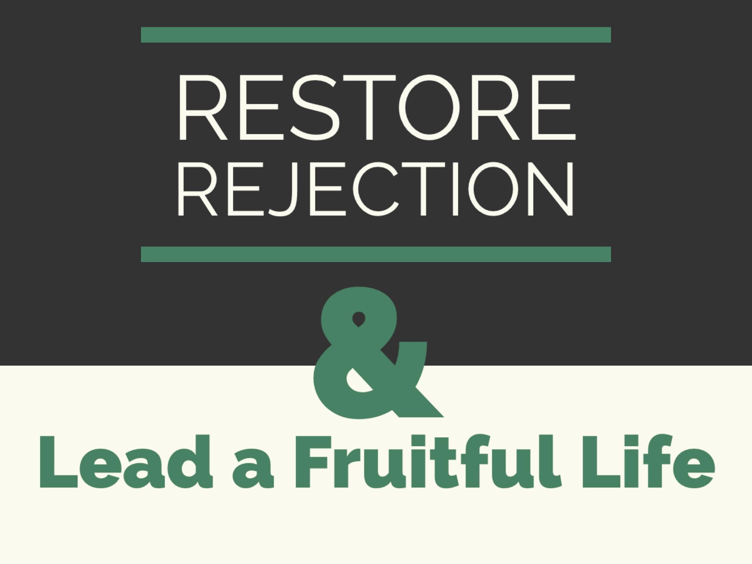 Rejection, restoration
