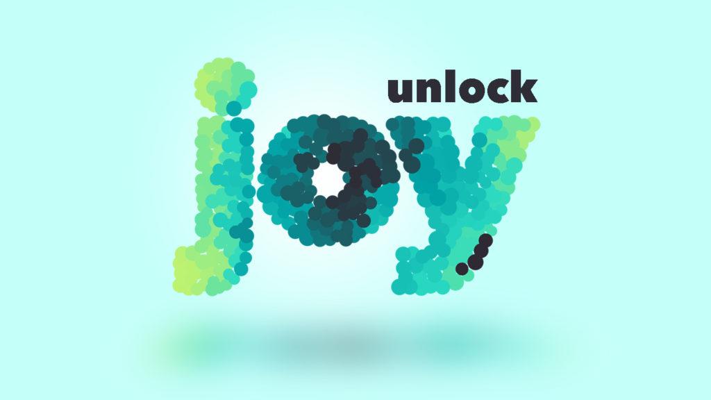 unlock JOY!