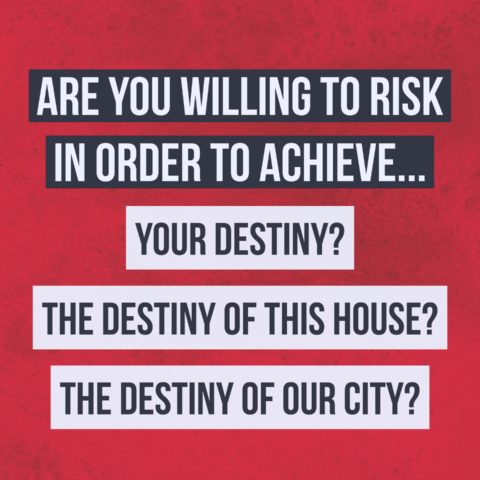 Are you willing to take Risk to achieve your destiny?